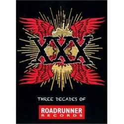 Xxx:three Decades Of Roadrunne