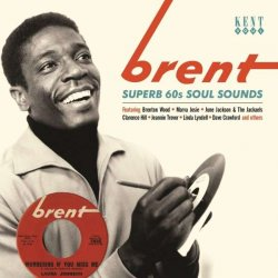Brent- Superb 60s Soul Sounds