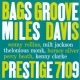 Davis, Miles Bags´ Groove (Rvg..