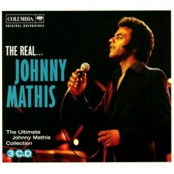 Real... Johnny Mathis