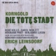 Korngold, E.W. Die Tote Stadt