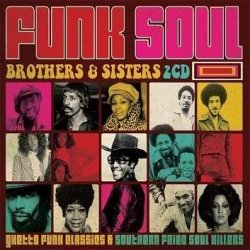 Funk Soul Brothers & Sisters
