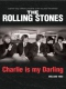 Rolling Stones Charlie Is My Darling