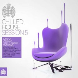 Chilled House Session 5