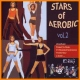 Stars Of Aerobic 2. Stars Of Aerobic Vol.2 With