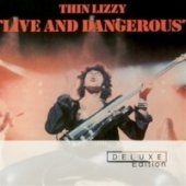 Live And Dangerous / Deluxe