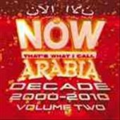 Now Arabia Decade 20002010