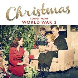Christmas Songs From Ww2