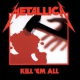 Metallica Kill ´em All