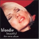 Blondie Beautiful The Remix Album