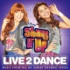 O.S.T. Shake It Up:live 2 Dance/ee