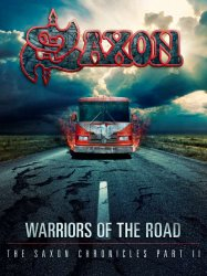 Warriors Of The Road - The Saxon Chronicles (dvd+cd)