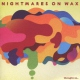 Nightmares On Wax Thought So...