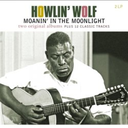 Howlin´ Wolf/moanin´ In The Moonlight / Includes Bonus Material / 180gr.
