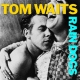 Waits, Tom Rain Dogs