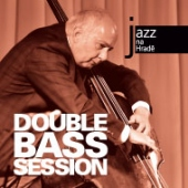 Double Bass Session / Jazz Na Hrade