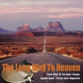 The Long Way To Heaven