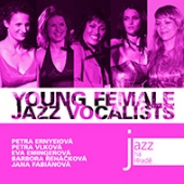 Young Female Jazz Vocalists - Jazz Na Hrade /ernyeiova