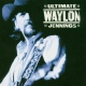 Jennings, Waylon Ultimate