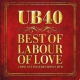 Ub 40 Best Of Labour Of Love