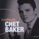 Baker Chet The Ultimate