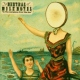 Neutral Milk Hotel In The Aeroplane Over The Sea