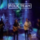Folk Team CD Live 40