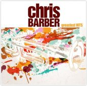 Chris Barber´s Greatest Hits