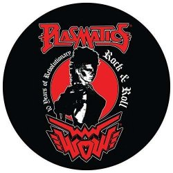 10 Years Of Revolutionary Rock & Roll/ & Plasmatics -pd-