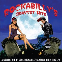 Rockabilly´s Gravest Hits