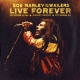 Marley Bob & The Wailers Live Forever: The Stanley