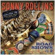 Rollins Sonny Road Shows, Vol. 2