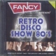 Fancy Present Retro Disco Show 80´s