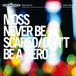 Never Be Scared/don´t Be A Hero // With Cd