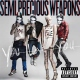 Semi Precious Weapons You Love You