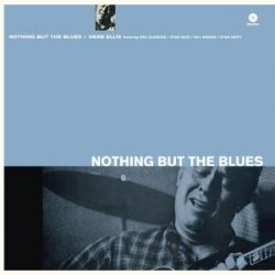 Nothing But the Blues-Hq- [LP]
