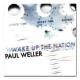 Weller Paul Wake Up The Nation