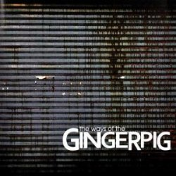 Ways Of The Gingerpig