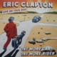Clapton, Eric CD One More Car,one More Rider