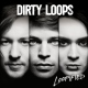 Dirty Loops Loopified