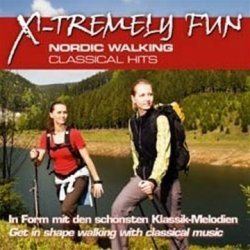 X-tremely Fun Nordic Walking Classical Hits