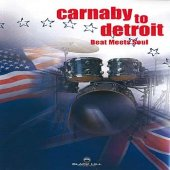 Carnaby To Detroit - Beat Meets Soul
