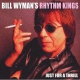 Wyman Bill Rhythm Kings Just For a Thrill -Digi-
