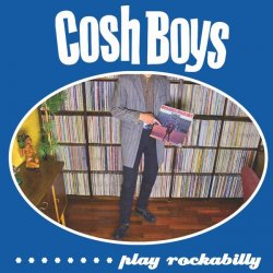 7-cosh Boys Play Rockabilly