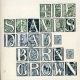 Staves, The Dead&born&grown