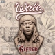 Wale Gifted,the