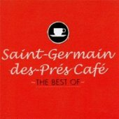 Saint-Germain-Des-Pres Cafe-The Best Of