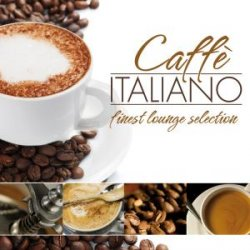 Caffe Italiano - Finest Lounge Selection