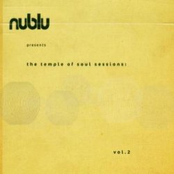 Nublu Presents The Temple Of Soul Sessions -w/thor Madsen/charles Stell 2