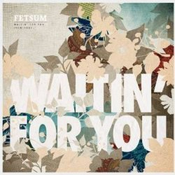 Waitin´ For You -remix- (12in)